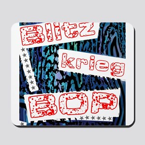 Blitzkrieg Bop Mousepad