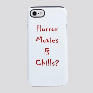 Horror Movies & Chills? iPhone 7 Tough Case