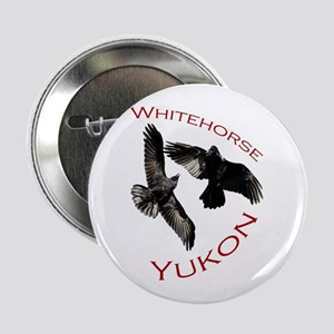 "Whitehorse, Yukon 2.25"" Button"