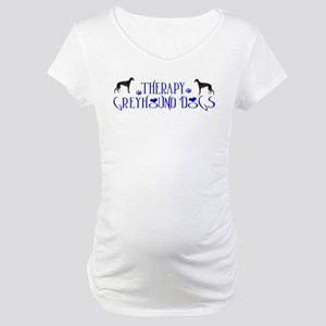 THERAPY GREYHOUND Maternity T-Shirt