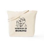 Boring is Normal 2 Tote Bag