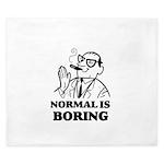 Boring is Normal 2 King Duvet