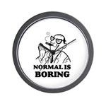 Boring is Normal 2 Wall Clock