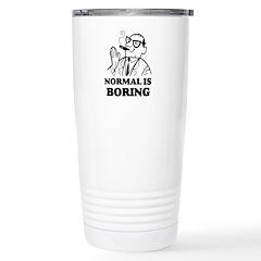 Boring is Normal 2 Stainless Steel Travel Mug