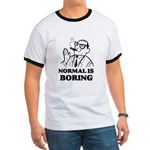 Boring is Normal 2 Ringer T