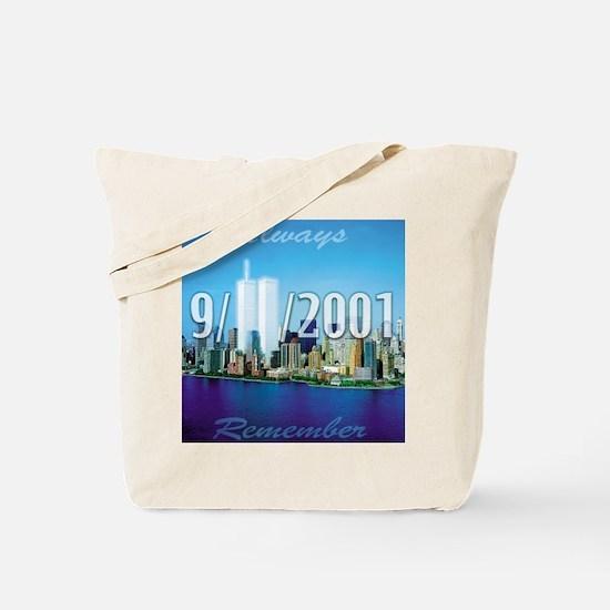 Always Remember 9/11 Tote Bag