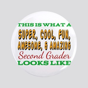 This Is What An Awesome Second Grader Looks Button