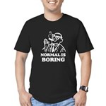 Boring is Normal 2 Men's Fitted T-Shirt (dark)