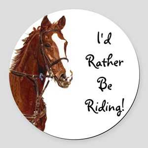 Id Rather Be Riding! Horse Round Car Magnet