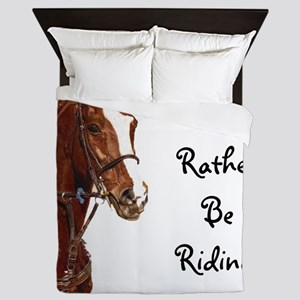 Id Rather Be Riding! Horse Queen Duvet