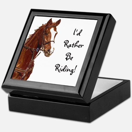 Id Rather Be Riding! Horse Keepsake Box