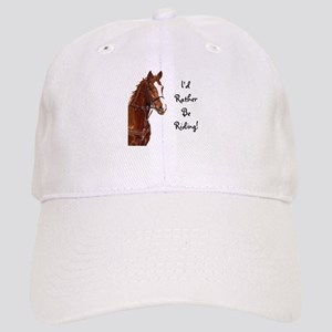 Id Rather Be Riding! Horse Cap