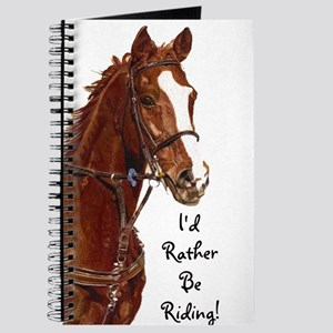 Id Rather Be Riding! Horse Journal
