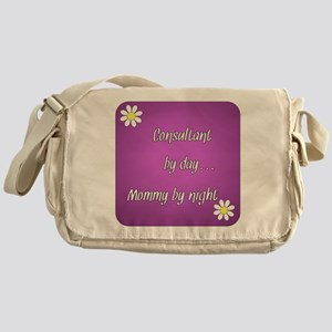 Consultant by day Mommy by night Messenger Bag