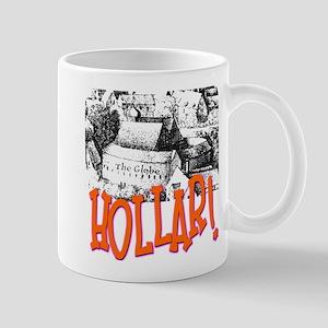 Hollar! Mug