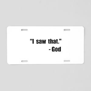 God Saw That Aluminum License Plate