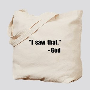 God Saw That Tote Bag