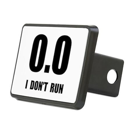 I Do Not Run Rectangular Hitch Cover