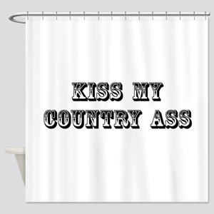 Kiss My Country Shower Curtain