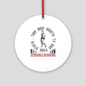 Schwarzenegger Ornament (Round)