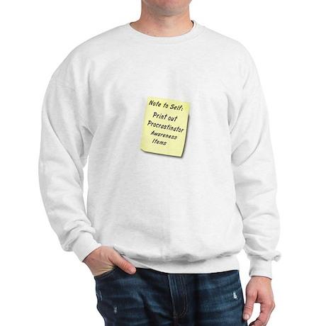 Procrastinators Sweatshirt