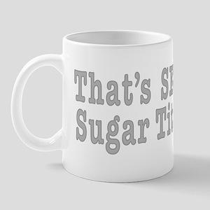 Sergeant Sugar tits Mug