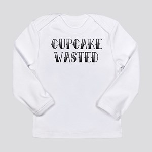 Cupcake Wasted Long Sleeve Infant T-Shirt