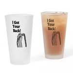 I Got Your Back Drinking Glass