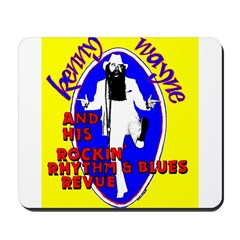 REAL & ORIGINAL KENNY WAYNE MOUSE PAD