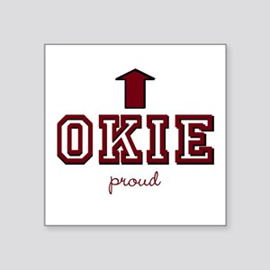 "Okie Proud Square Sticker 3"" x 3"""