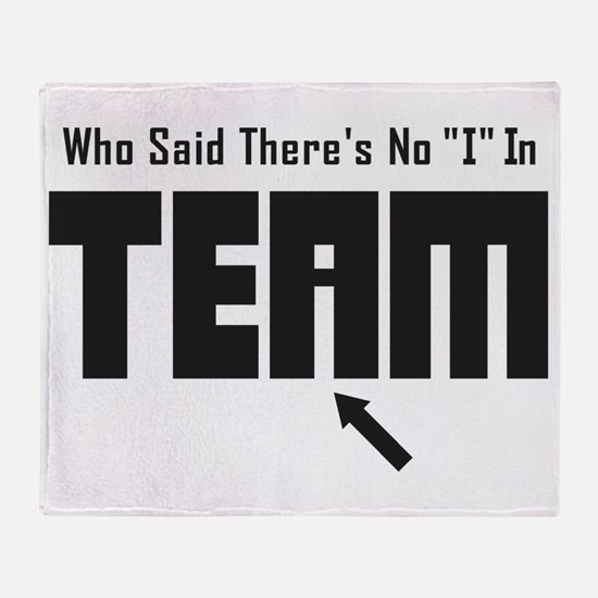 I In Team Throw Blanket