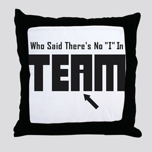 I In Team Throw Pillow