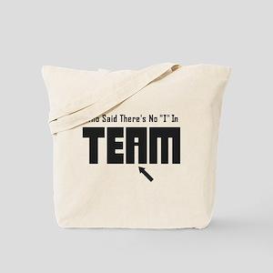 I In Team Tote Bag
