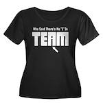 I In Team Women's Plus Size Scoop Neck Dark T-Shir