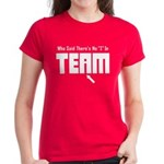I In Team Women's Dark T-Shirt