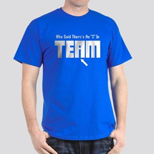 I In Team Dark T-Shirt