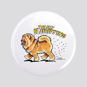 """Chow Chow Hairifying 3.5"""" Button"""