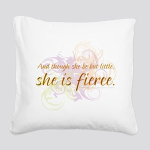 She is Fierce 2 Square Canvas Pillow