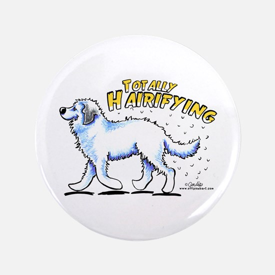"Great Pyrenees Hairifying 3.5"" Button"