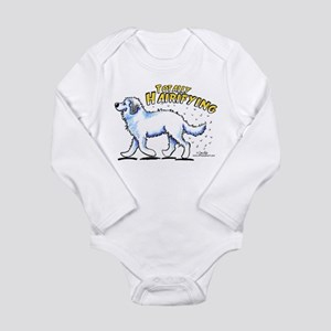 Great Pyrenees Hairifying Long Sleeve Infant Bodys