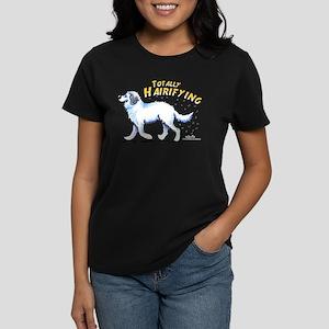 Great Pyrenees Hairifying Women's Dark T-Shirt