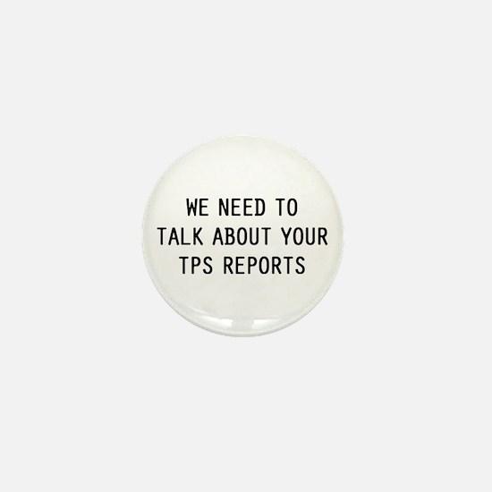 We TPS Reports Mini Button