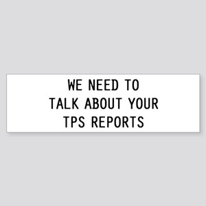 We TPS Reports Sticker (Bumper)