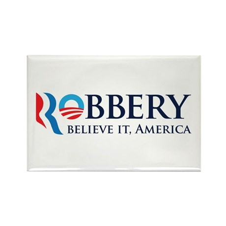 Robbery 2012 Parody Rectangle Magnet