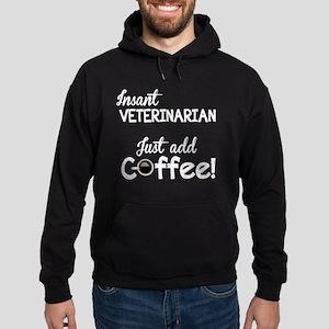 Instant Vet, Just Add Coffee Hoodie (dark)