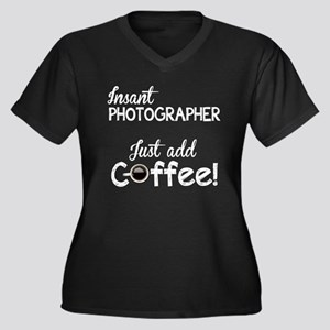 Instant Photographer, Add Coffee Women's Plus Size