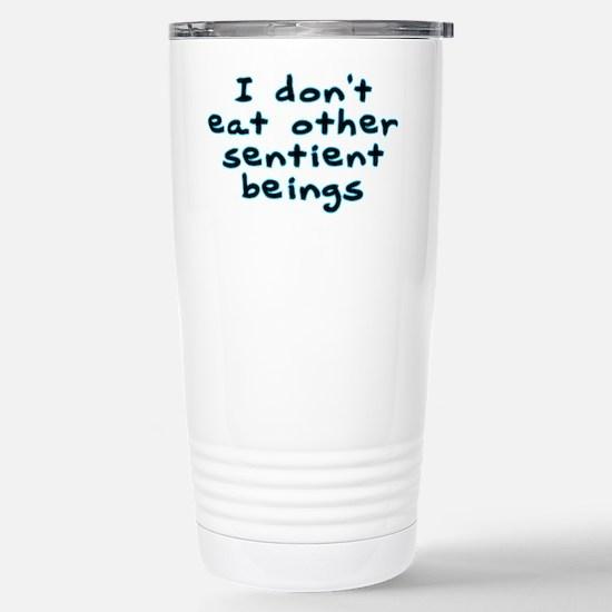 Sentient beings - Stainless Steel Travel Mug