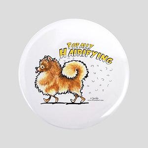 """Pomeranian Hairifying 3.5"""" Button"""