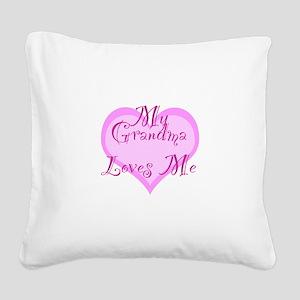 My Grandma Loves Me Square Canvas Pillow