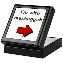 I'm with meshuggah Keepsake Box
